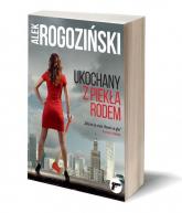 Ukochany z piekła rodem - Alek Rogoziński | mała okładka