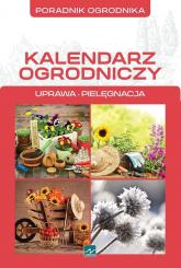 Kalendarz ogrodniczy - Michał Mazik | mała okładka