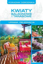 Kwiaty balkonowe i tarasowe - Michał Mazik | mała okładka