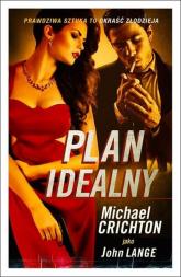 Plan idealny - Michael Crichton | mała okładka