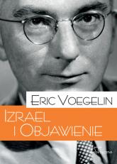 Izrael i Objawienie - Eric Voegelin | mała okładka