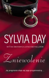 Zniewolenie - Sylvia Day | mała okładka