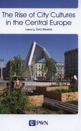 The Rise of City Cultures in the Central Europe -  | mała okładka