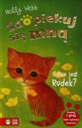 Zaopiekuj się mną Gdzie jest Rudek - Holly Webb | mała okładka