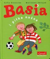 Basia i piłka nożna - Zofia Stanecka | mała okładka