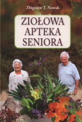 Ziołowa apteka seniora - Nowak Zbigniew T. | mała okładka