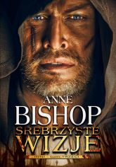 Srebrzyste wizje - Anne Bishop | mała okładka