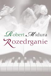 Rozedrganie - Robert Midura | mała okładka