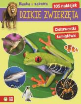 Dzikie zwierzęta Nauka i zabawa - zbiorowa praca | mała okładka