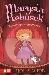 Marysia Rebusek Część 2 Tajemnica zaginionego szmaragdu - Holly Webb | mała okładka