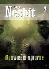Opowieści upiorne - Edith Nesbit | mała okładka