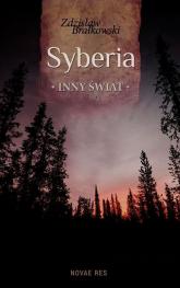 Syberia inny świat - Zdzisław Brałkowski | mała okładka