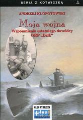 Moja wojna - Andrzej Kłopotowski | mała okładka