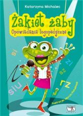 Żakiet żaby Opowiadania logopedyczne - Katarzyna Michalec | mała okładka
