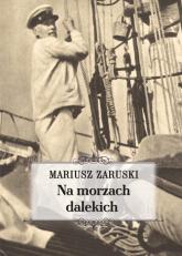 Na morzach dalekich - Mariusz Zaruski | mała okładka