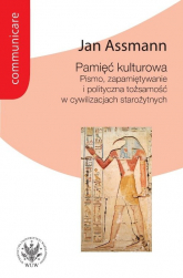 Pamięć kulturowa. Pismo, zapamiętywanie i polityczna tożsamość w państwach starożytnych - Jan Assmann   mała okładka