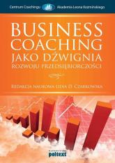 Business Coaching jako dźwignia rozwoju przedsiębiorczości -  | mała okładka