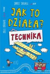 Jak to działa? Technika - Janusz Jabłoński | mała okładka