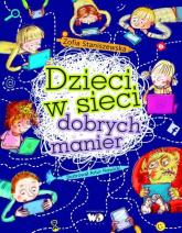 Dzieci w sieci dobrych manier - Zofia Staniszewska   mała okładka