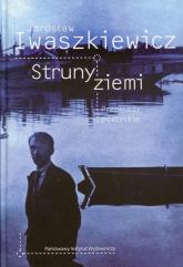 Struny ziemi Przekłady poetyckie - Jarosław Iwaszkiewicz | mała okładka
