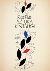 Sztuka Kintsugi Wiersze wybrane - Ruth Padel | mała okładka