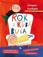Rok z Kubą i Bubą - Grzegorz Kasdepke | mała okładka