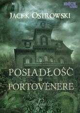 Posiadłość w Portovenere - Jacek Ostrowski | mała okładka