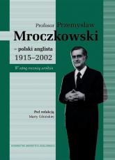 Profesor Przemysław Mroczkowski polski anglista 1915-2002 -  | mała okładka