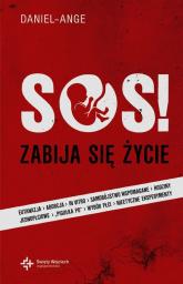 SOS zabija się życie - Daniel-Ange | mała okładka