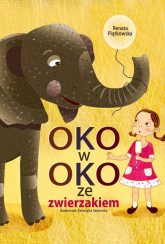 Oko w oko ze zwierzakiem - Renata Piątkowska | mała okładka