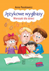 Językowe wygibasy Wierszyki dla dzieci - Anna Paszkiewicz | mała okładka