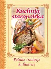 Kuchnia staropolska Polskie tradycje kulinarne -  | mała okładka