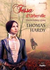 Tessa dUrberville Historia kobiety czystej - Thomas Hardy | mała okładka