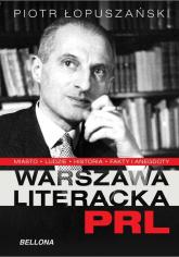 Warszawa literacka PRL - Piotr Łopuszański | mała okładka