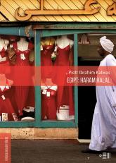 Egipt: Haram Halal - Kalwas Piotr Ibrahim | mała okładka