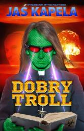 Dobry troll - Jaś Kapela | mała okładka