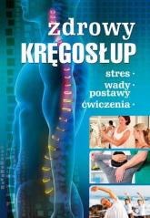 Zdrowy kręgosłup Stres. Wady postawy. Ćwiczenia -    mała okładka