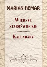 Wiersze staroświeckie Kalendarz - Marian Hemar | mała okładka