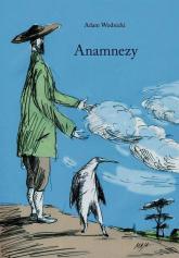 Anamnezy - Adam Wodnicki | mała okładka