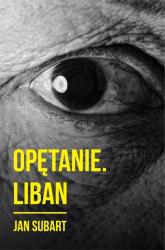 Opętanie Liban - Jan Subart | mała okładka