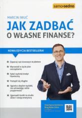 Jak zadbać o własne finanse? - Marcin Iwuć | mała okładka