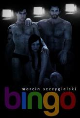 Bingo - Marcin Szczygielski | mała okładka