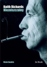 Keith Richards Niezniszczalny - Victor Bockris | mała okładka