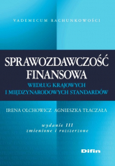 Sprawozdawczość finansowa według krajowych i międzynarodowych standardów - Olchowicz Irena, Tłaczała Agnieszka   mała okładka