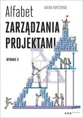 Alfabet zarządzania projektami - Michał Kopczewski | mała okładka