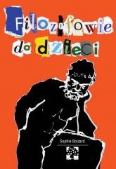 Filozofowie do dzieci - Boizard Sophie | mała okładka