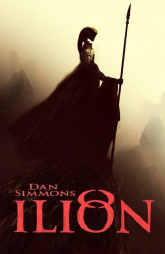 Ilion - Dan Simmons | mała okładka