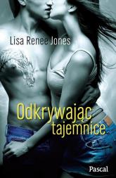 Odkrywając tajemnice - Jones Lisa Renee | mała okładka