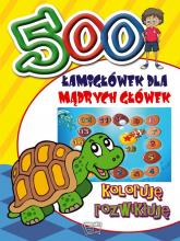 500 Łamigłówek dla mądrych główek Koloruję rozwikłuję -  | mała okładka