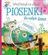 Wlazł kotek na płotek Piosenki dla małych dzieci + CD -  | mała okładka